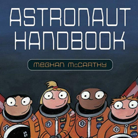illustrated cover of Astronaut Handbook showing four children in spacesuits.