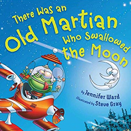 illustrated cover of There Was an Old Martian Who Swallowed the Moon showing martian in flying spaceship with smiling crescent moon in the background