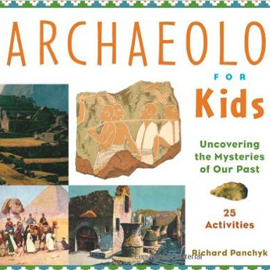 cover of Archaeolo for Kids showing images including the Spinx and hieroglyphics.