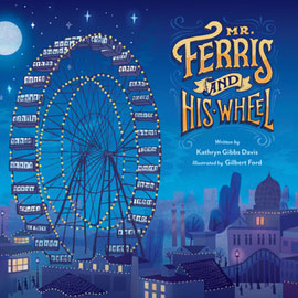"cover of ""Mr. Ferris and His Wheel"" showing a ferris wheel"