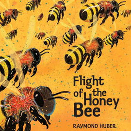 "cover of ""Flight of the Honey Bee"" showing bees in flight"