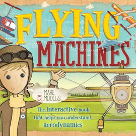 "cover of ""Flying Machines"" showing a child in front of a prop plane"