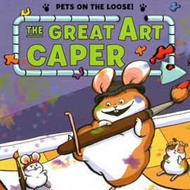 illustrated cover of The Great Art Caper showing splattered paint and a hamster with a paint brush