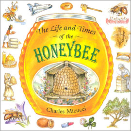illustrated cover of The Life and Times of the Honeybee showing a hive and bees