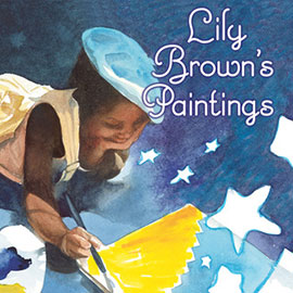 painted cover of Lily Brown's Paintings showing a young girl with backpack and a blue hat painting.