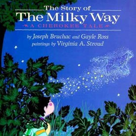 "cover of ""The Story of the Milky Way"" showing an animal made of stars crossing the sky"