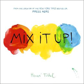 "cover of ""Mix It Up"" showing overlapping circles of red, yellow, and blue"