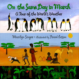 "cover of ""On the Same Day in March"" showing a snow scene, a desert scene, and a tropical scene"