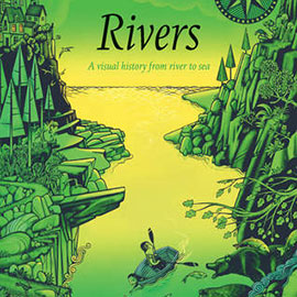illustrated cover of Rivers showing a person in a canoe going down river opening to ocean.