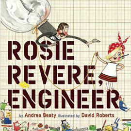 Cover of Rosie Revere Engineer showing a girl with a red bandana in her hair holding a string.
