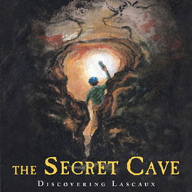 illustrated cover of The Secret Cave showing person holding lantern as they enter a cave.