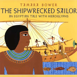 """cover of """"The Shipwrecked Sailor"""" showing an Egyptian sailboat"""