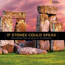 "cover of ""If Stones Could Speak"" showing a photo of Stonehenge"