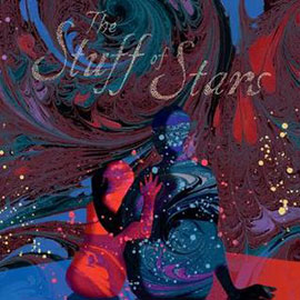 illustrated cover of The Stuff of Stars showing swirls of red and blue and two figures.