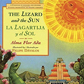 illustrated cover of English and Spanish bilingual book the Lizard and the Sun showing a lizard looking up at the smiling sun