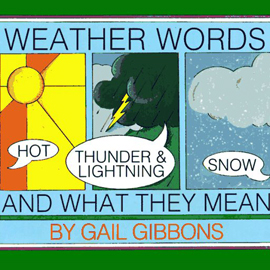 "cover of ""Weather words and what they mean"" showing a sun, a storm cloud, and snow"