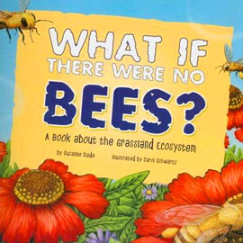 "illustrated cover of ""What if there were no bees?"" showing flowers and bees"