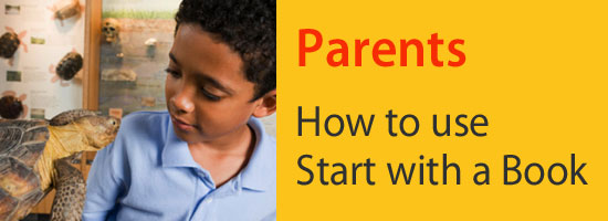 Parents: How to use Start with a Book