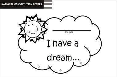 worksheet that says I have a dream and a blank space for a name