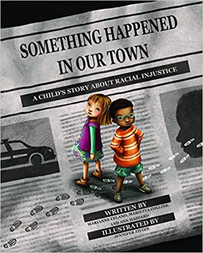 Cover of picture book Something Happened in Our Town
