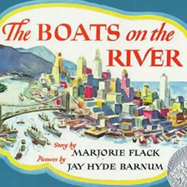cover of The Boats on the River showing a drawing of a city, a bridge, and ships on a river