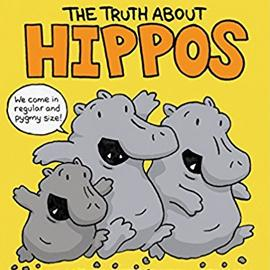The Truth About Hippos cover showing three running hippos on a yellow background