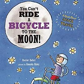 illustrated cover of You Can't Ride a Bicycle to the Moon showing a child on a bike floating among stars and looking at the moon