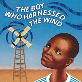 "cover of ""The Boy Who Harnesses the Wind"" sowing boy and a windmill"