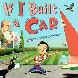 "cover of ""If I Built a Car"" showing a boy showing a man a car"