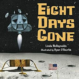 illustrated cover of Eight Days Gone showing the moon, the lunar module, and an American Flag