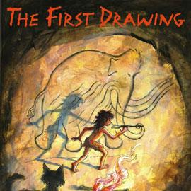 "cover of ""The First Drawing"" showing a caveman drawing on a cave wall"