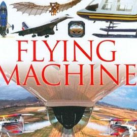"cover of ""Flying Machines"" showing different kinds of planes"