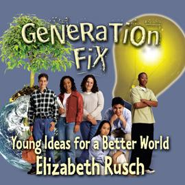 "cover of ""Generation Fix"" showing six teenagers, a lightbulb, and a tree"