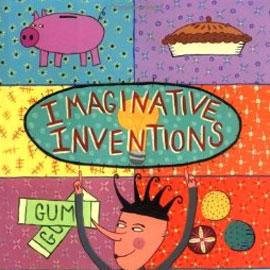 "illustrated cover of ""Imaginitive Inventions"" showing a piggy bank, a pie, and gum behind a jester"