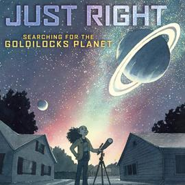 illustrated cover of Just Right showing girling standing by telescope and looking up at Saturn