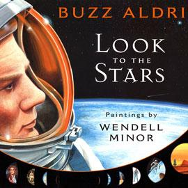 "cover of ""Look to the Stars"" showing man in space suit with edge of Earth behind him"