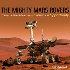 "cover of ""The Mighty Mars Rovers"" showing a photo of a mars rover"