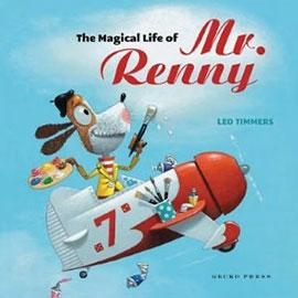 illustrated cover of The Magical Life of Mr. Renny showing dog flying in an airplane while holding art supplies.