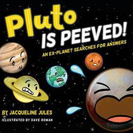 illustrated cover of Pluto is Peeved showing planets with concerned faces on them and Pluto has a crying face.