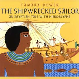 "cover of ""The Shipwrecked Sailor"" showing an Egyptian sailboat"