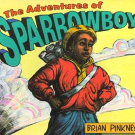 "cover of ""The Adventures of Sparrowboy"" showing young boy with his hands on his hips"