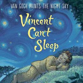 illustrated cover of Vincent Can't Sleep showing boy asleep on hill with starry night sky