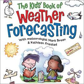 "illustrated cover of ""The Kid's Book of Weather Forecasting"" showing two children and various weather items"