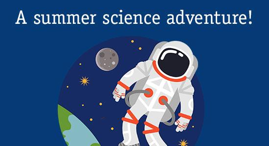 Space Rangers! Hands-on summer science